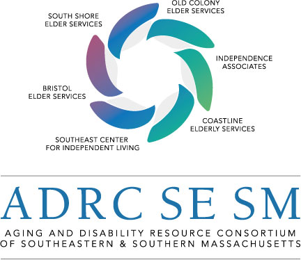 Aging & Disability Resource Consortium of          Southeastern & Southern Massachusetts                    ADRC SE SM